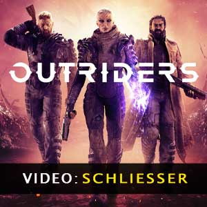 Outriders Video-Trailer