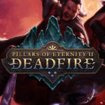 Pillars of Eternity 2: Deadfire Editions und PreOrder Bonus!