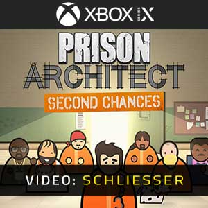 Prison Architect Second Chances Xbox Series X Video Trailer
