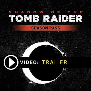 Shadow of the Tomb Raider Season Pass Key kaufen Preisvergleich