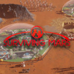 Surviving Mars feiert Pre-Order Launch mit neuem Trailer
