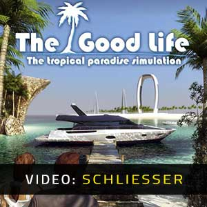 The Good Life video trailer