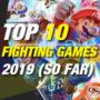 Die 10 Top Kampf Spiele 2019 bis dato