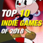 Top 10 Indie Games 2018 für den PC