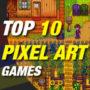 Top 10 Pixel-Art Spiele, die du spielen solltest