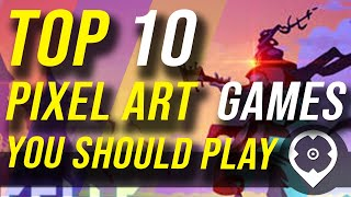 Top 10 Pixel-Art Spiele