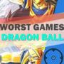 Top 20 der schlechtesten Dragonball-Spiele