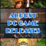 Die besten PC-Spiele für August 2018
