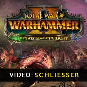Total War WARHAMMER 2 The Twisted & The Twilight Video-Trailer