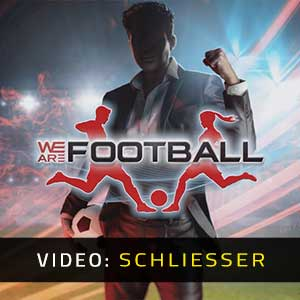 WE ARE FOOTBALL Video Trailer