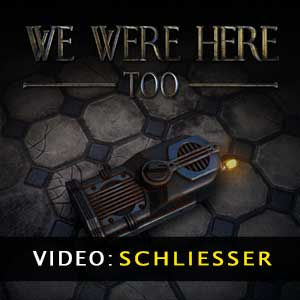 We Were Here Too Trailer Video