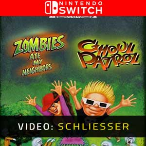 Zombies Ate My Neighbors and Ghoul Patrol Nintendo Switch Video Trailer